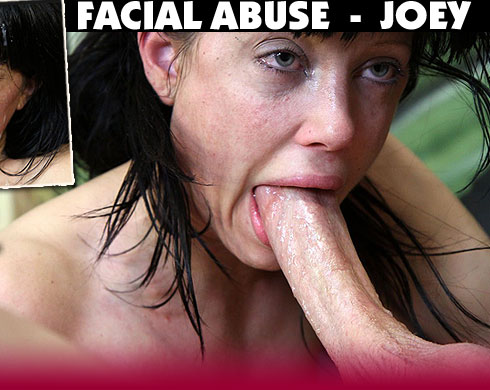 Facial Abuse Starring Joey